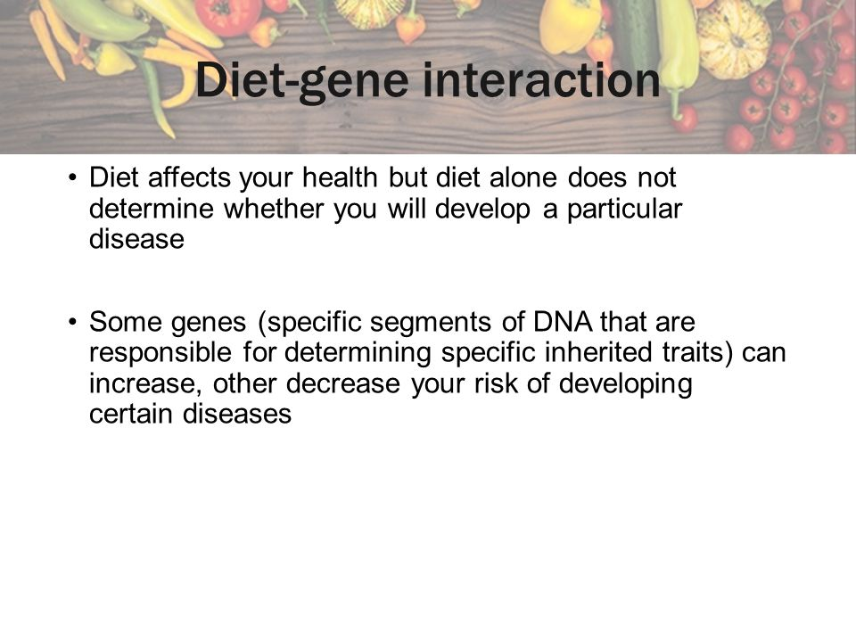 Diet-gene interaction