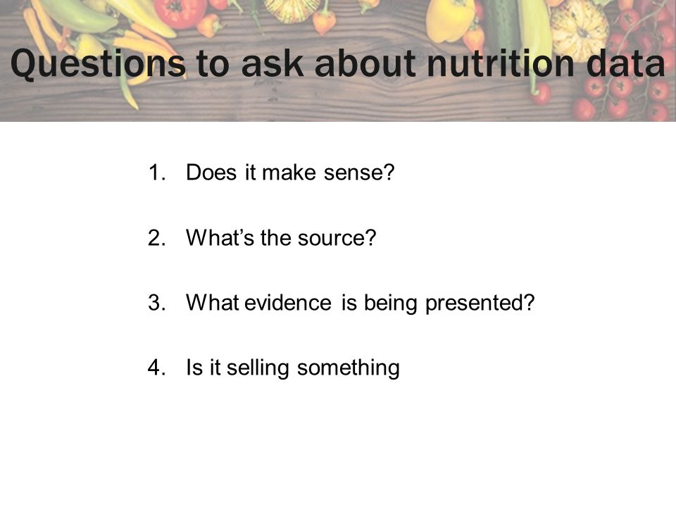 Questions to ask about nutrition data