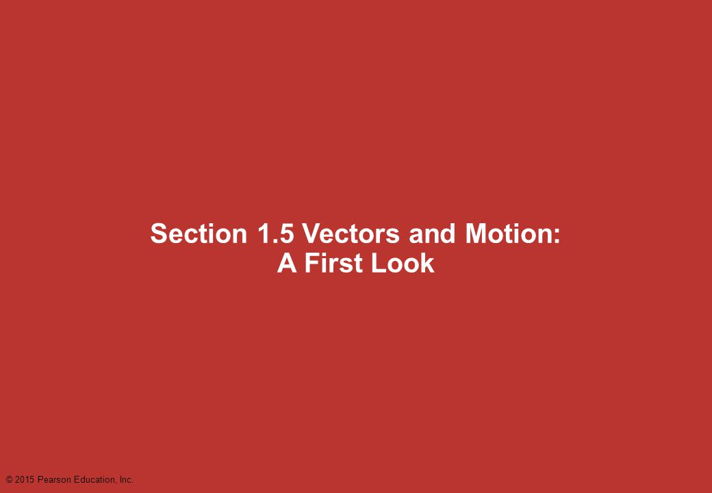 Section 1.5 Vectors and Motion: A First Look