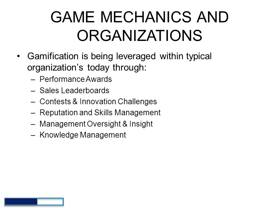 GAME MECHANICS AND ORGANIZATIONS