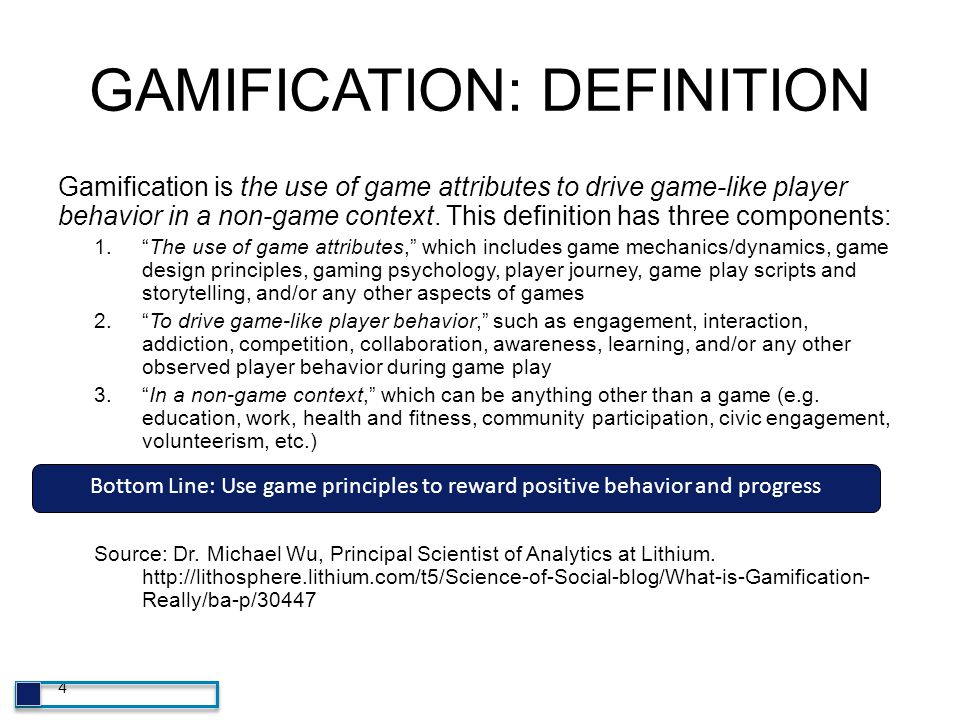 GAMIFICATION: DEFINITION