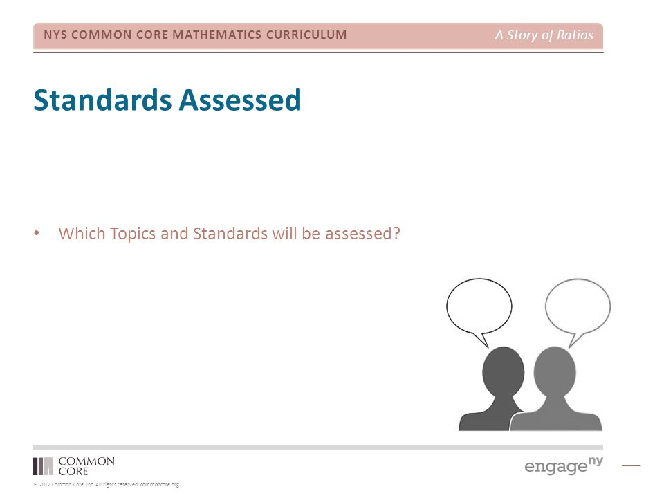 Standards Assessed Which Topics and Standards will be assessed