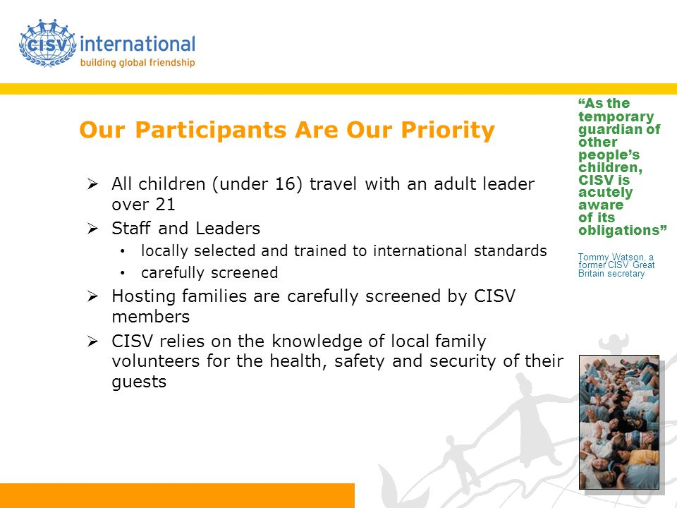 Our Participants Are Our Priority