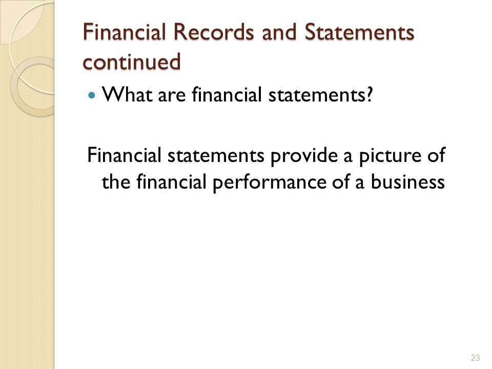 Financial Records and Statements continued