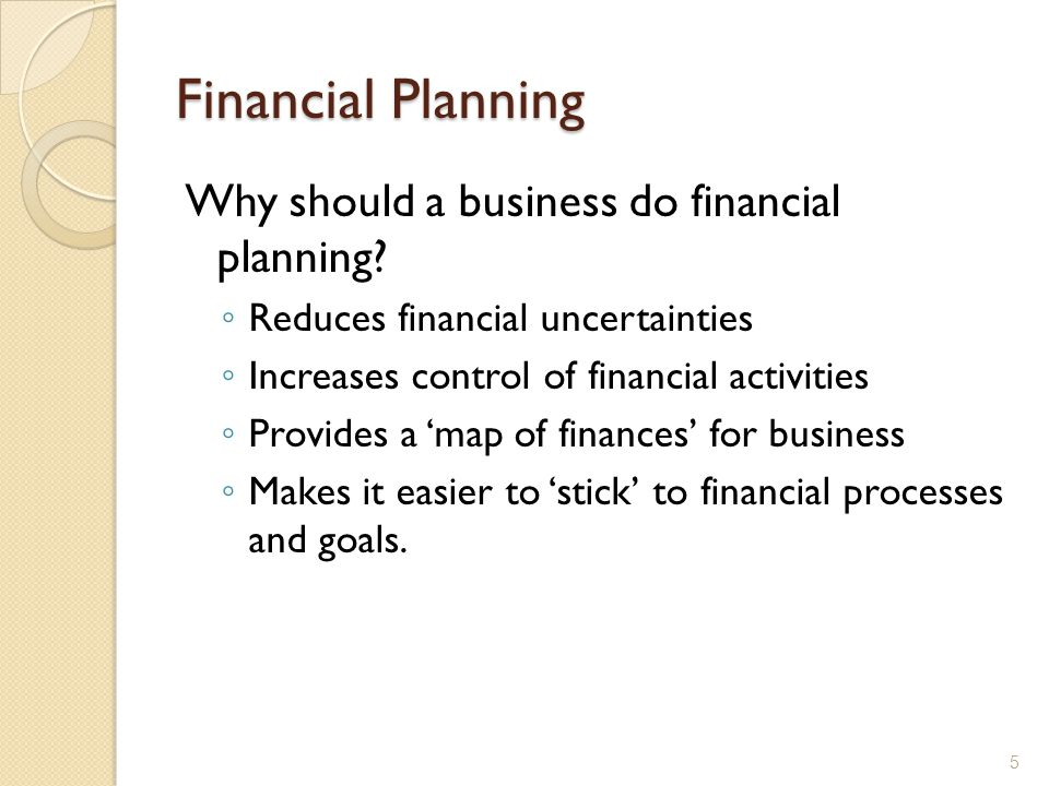 Financial Planning Why should a business do financial planning