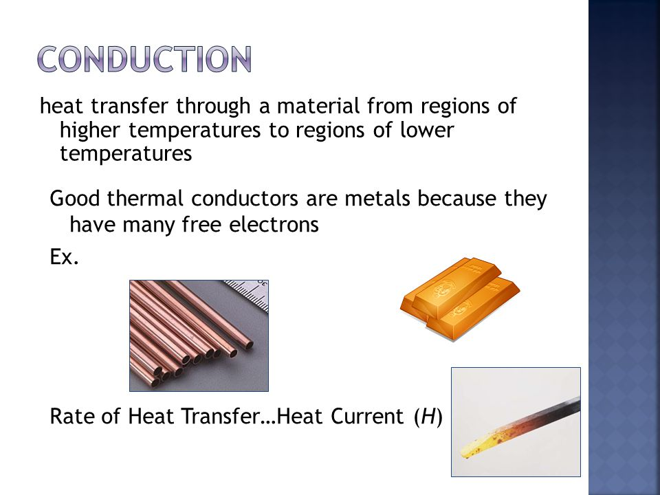 Conduction heat transfer through a material from regions of higher temperatures to regions of lower temperatures.