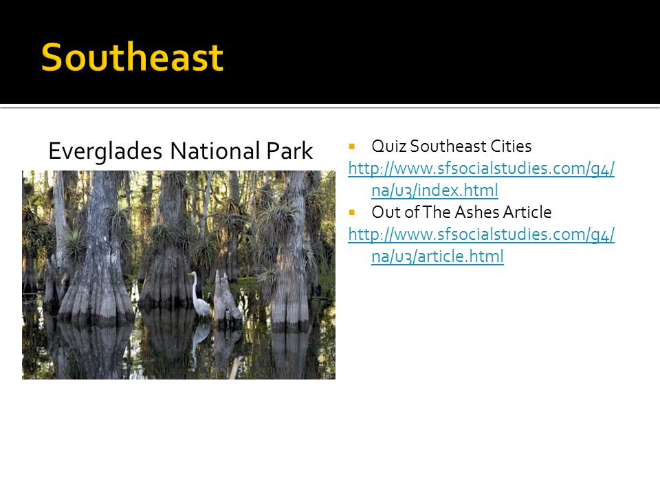 Southeast Everglades National Park Quiz Southeast Cities