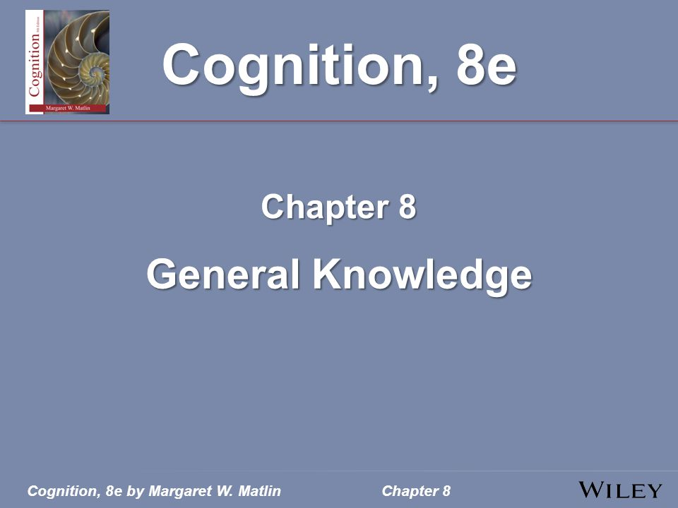 Chapter 8 General Knowledge