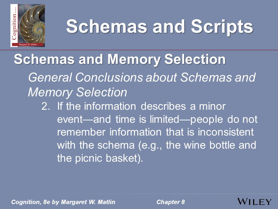 Schemas and Scripts Schemas and Memory Selection