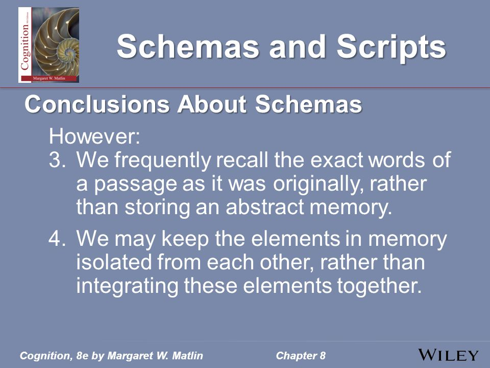 Schemas and Scripts Conclusions About Schemas However: