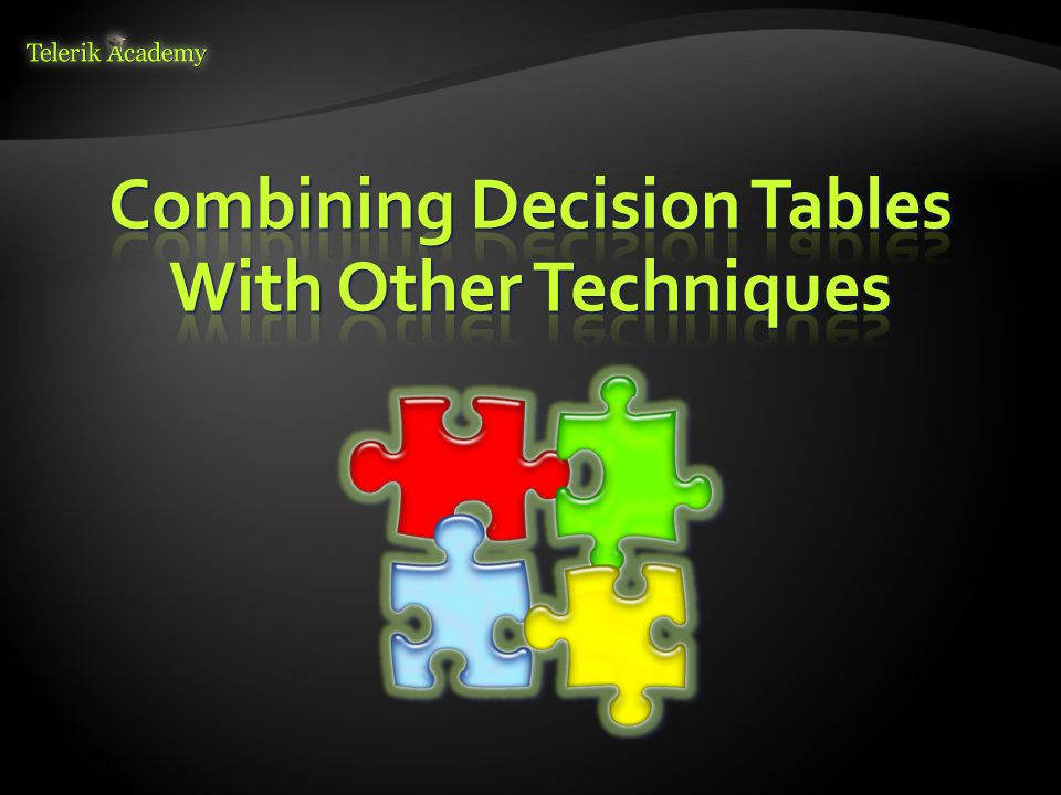 Combining Decision Tables With Other Techniques