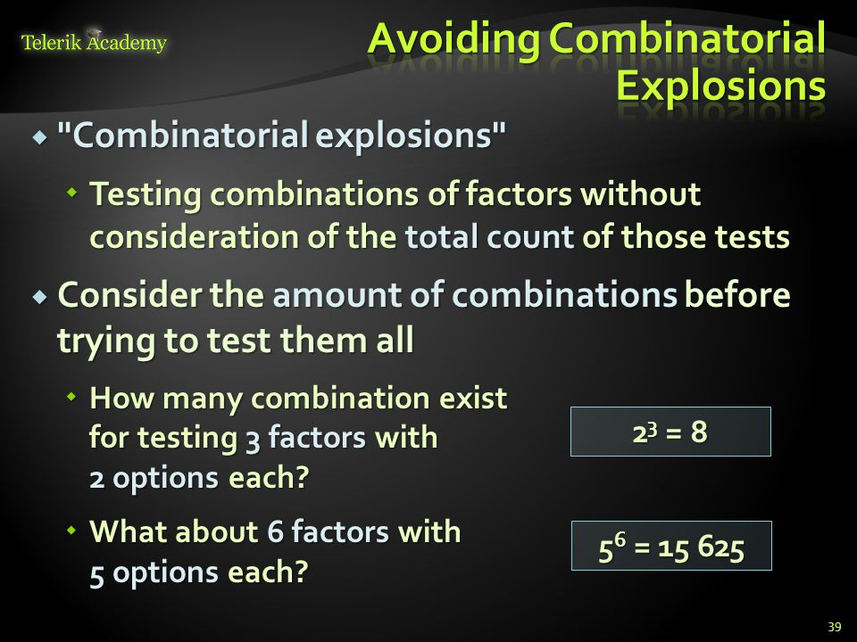 Avoiding Combinatorial Explosions