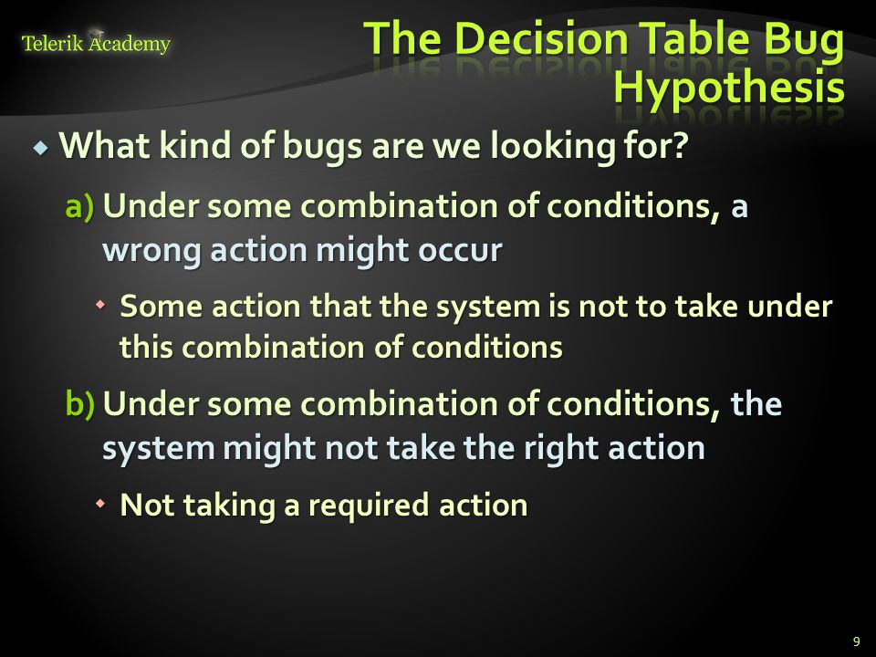 The Decision Table Bug Hypothesis