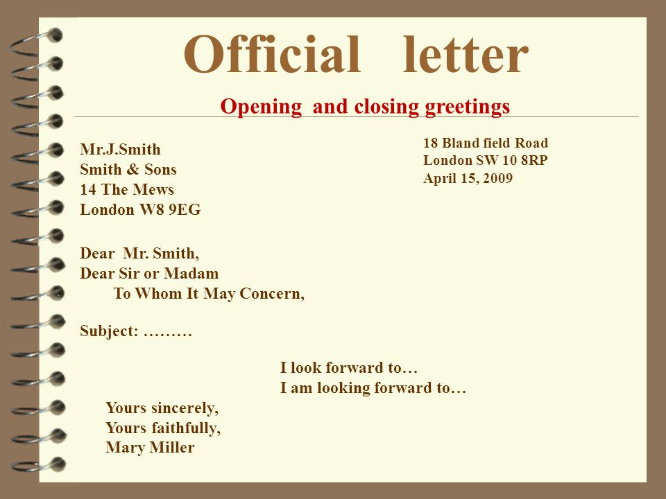 Official letter Opening and closing greetings Mr.J.Smith Smith & Sons