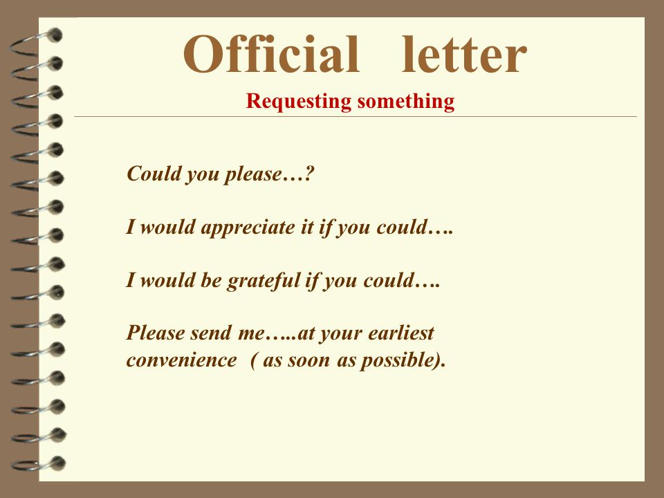 Official letter Requesting something Could you please…
