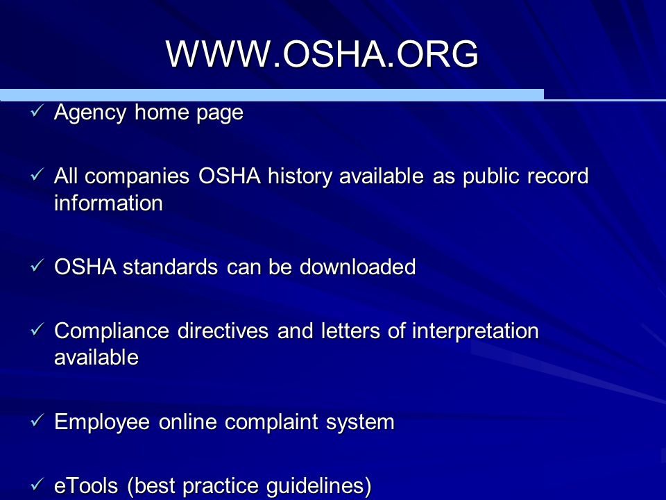 WWW.OSHA.ORG Agency home page