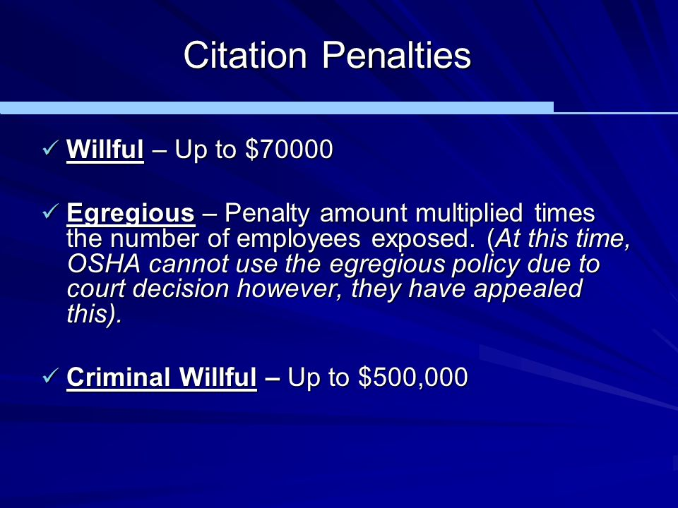 Citation Penalties Willful – Up to $70000