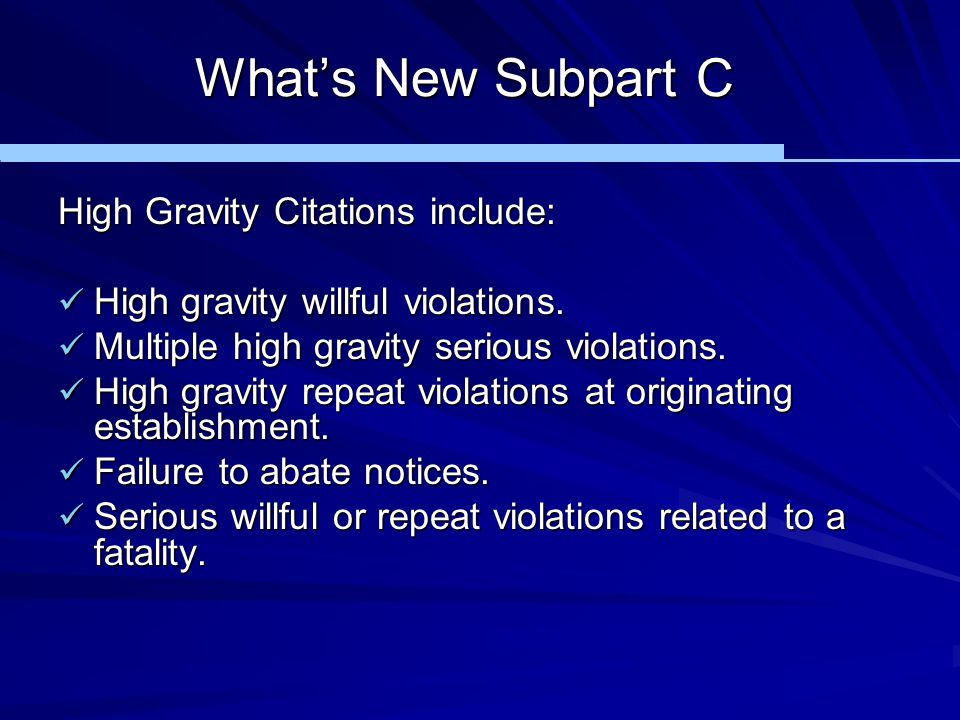 What's New Subpart C High Gravity Citations include: