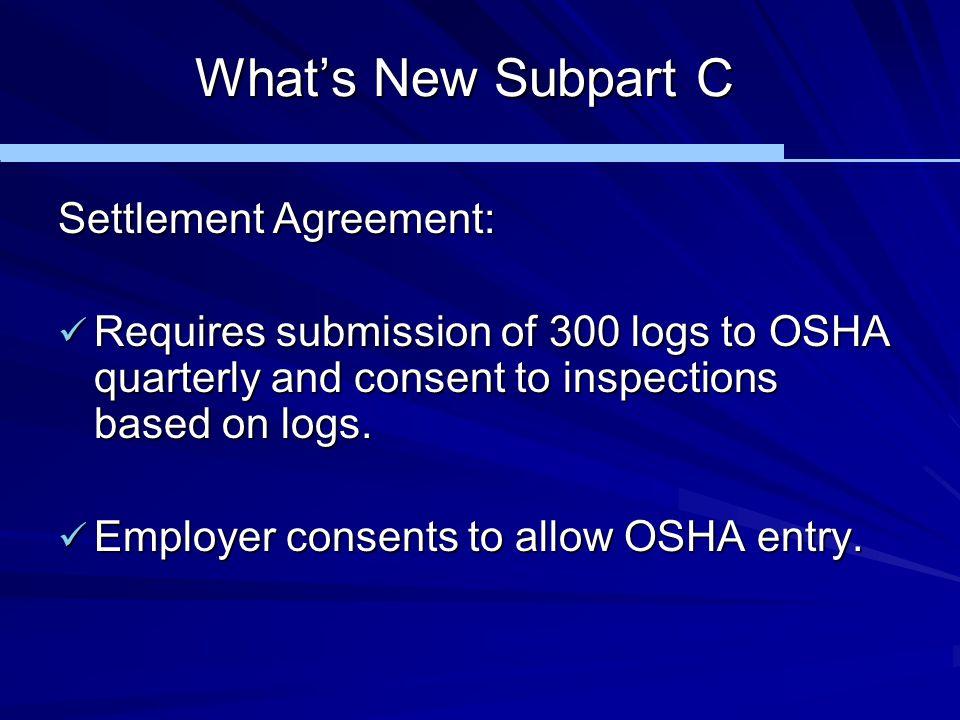 What's New Subpart C Settlement Agreement: