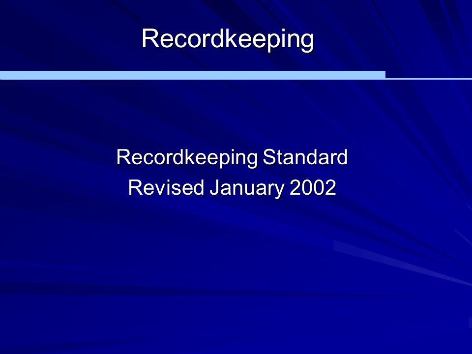 Recordkeeping Standard
