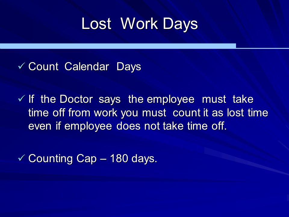 Lost Work Days Count Calendar Days