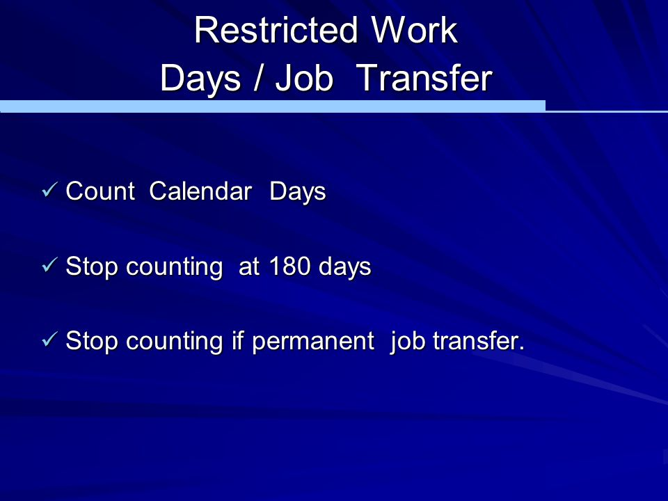 Restricted Work Days / Job Transfer