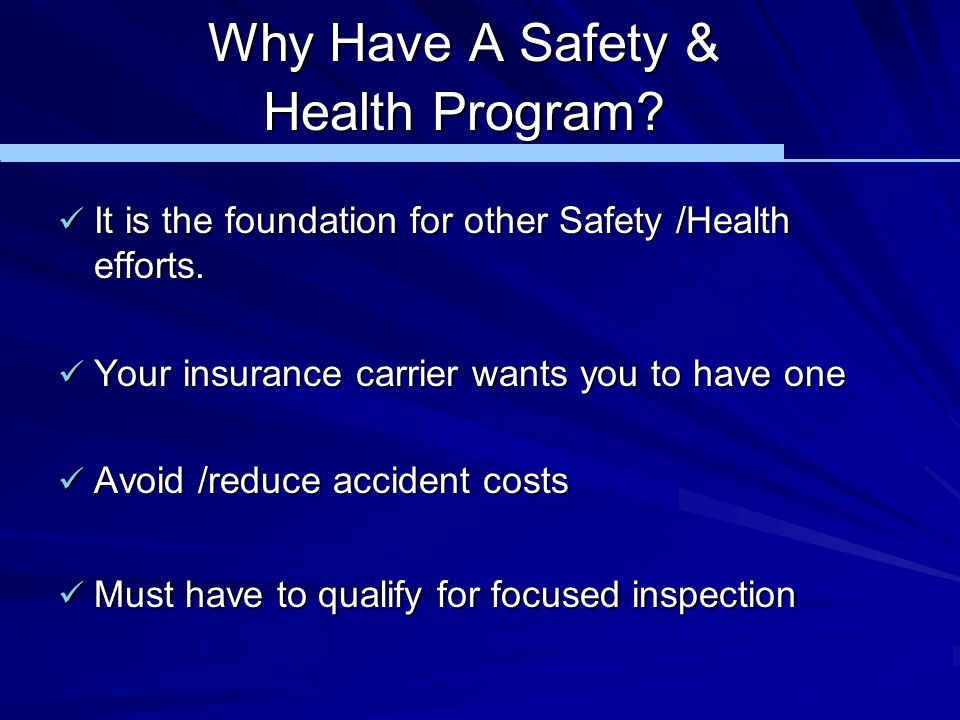 Why Have A Safety & Health Program