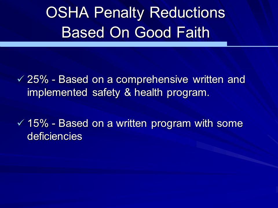 OSHA Penalty Reductions Based On Good Faith