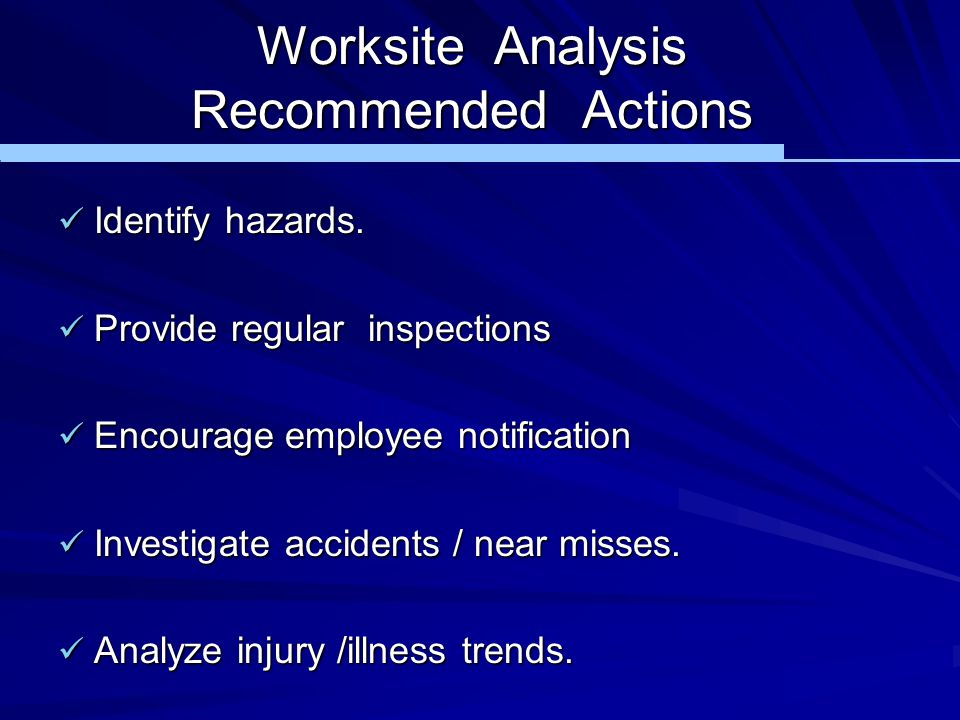 Worksite Analysis Recommended Actions