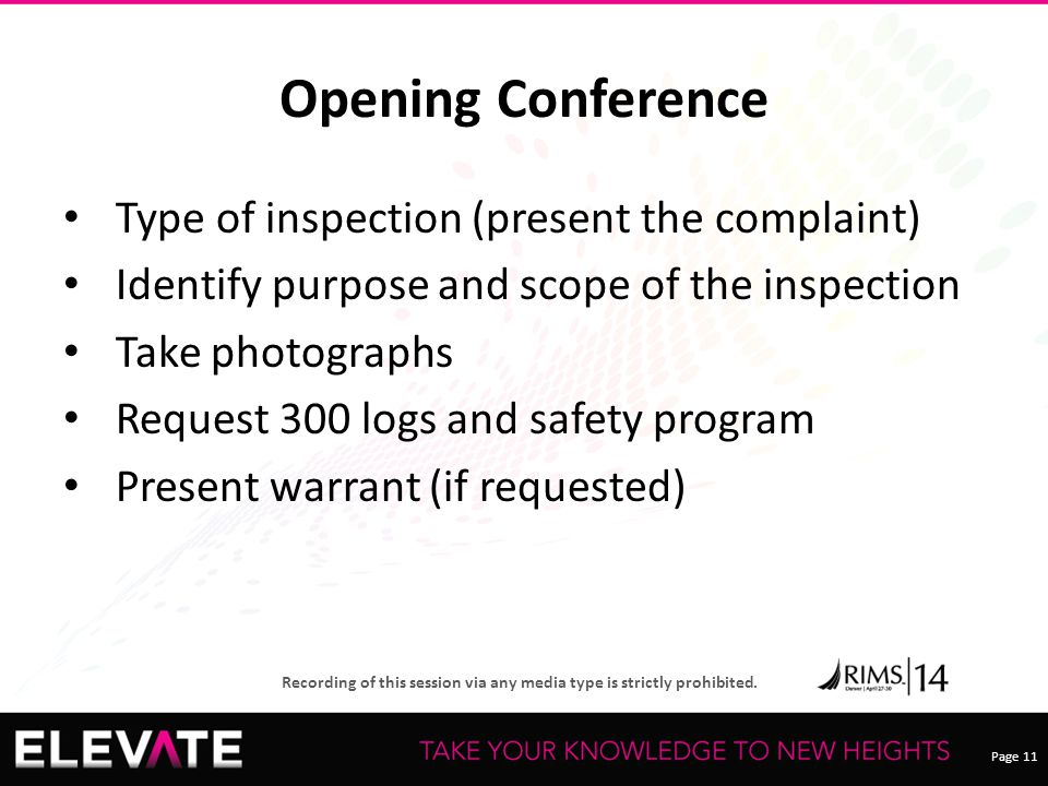 Opening Conference Type of inspection (present the complaint)