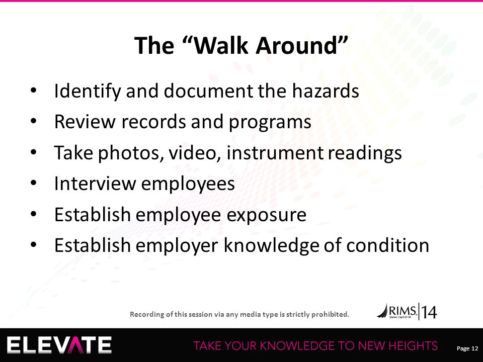 The Walk Around Identify and document the hazards