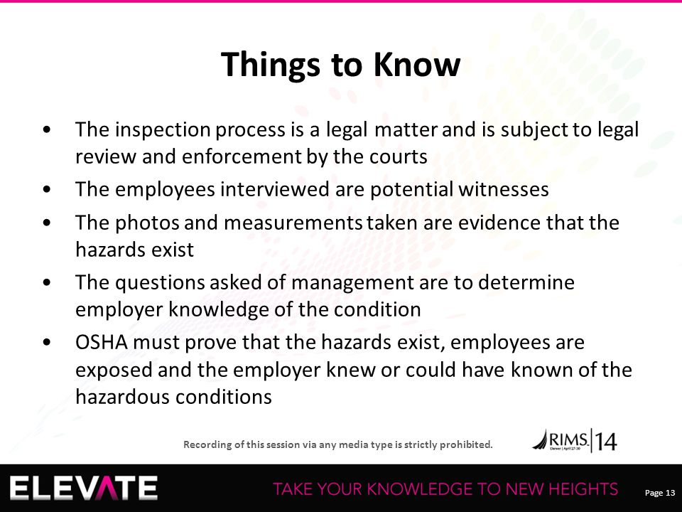 Things to Know The inspection process is a legal matter and is subject to legal review and enforcement by the courts.