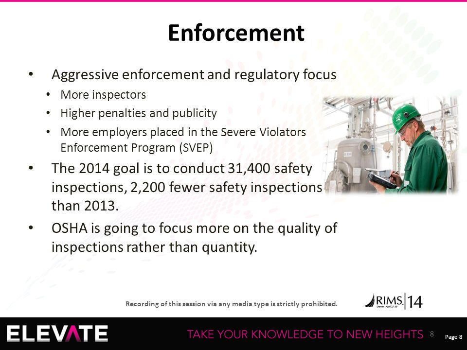 Enforcement Aggressive enforcement and regulatory focus