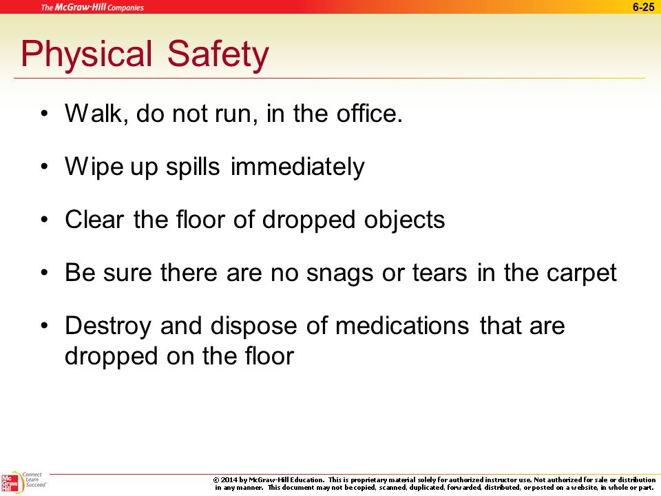 Physical Safety Walk, do not run, in the office.