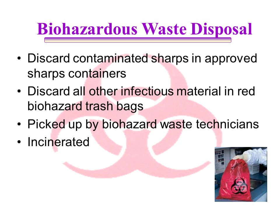 Biohazardous Waste Disposal