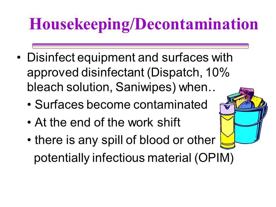 Housekeeping/Decontamination