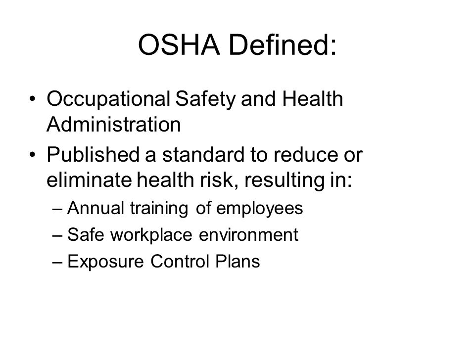OSHA Defined: Occupational Safety and Health Administration