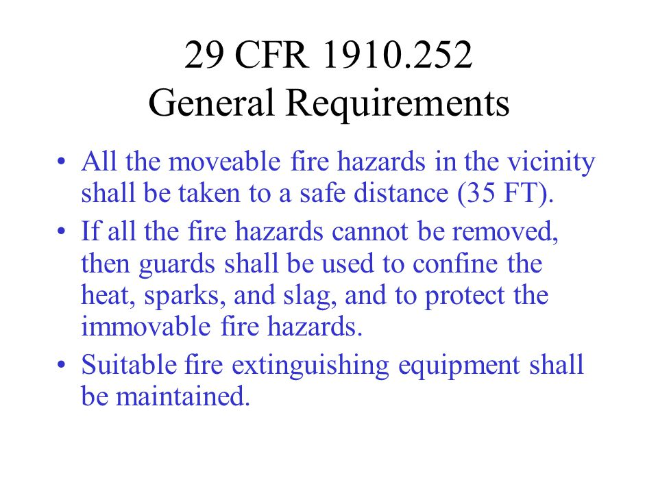 29 CFR 1910.252 General Requirements