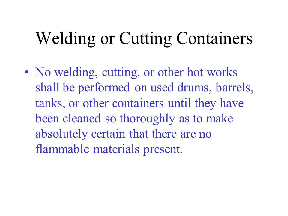 Welding or Cutting Containers