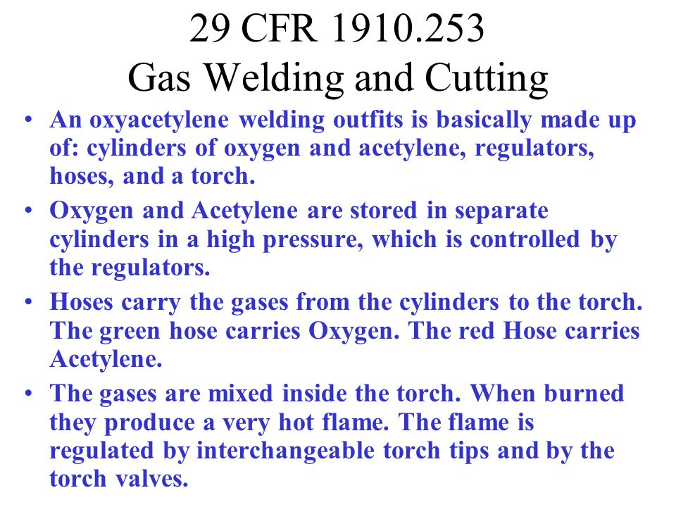 29 CFR 1910.253 Gas Welding and Cutting