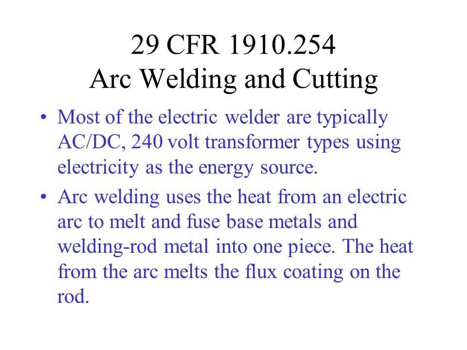 29 CFR 1910.254 Arc Welding and Cutting