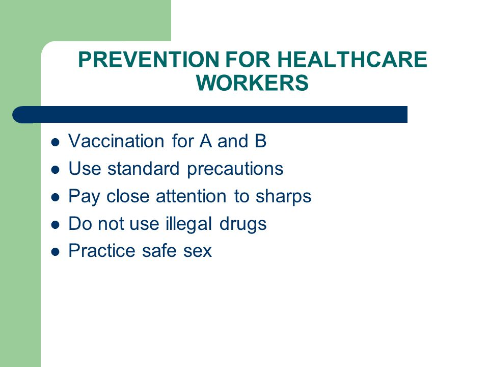 PREVENTION FOR HEALTHCARE WORKERS