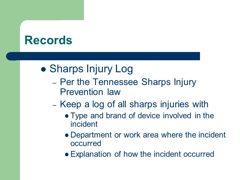 Records Sharps Injury Log
