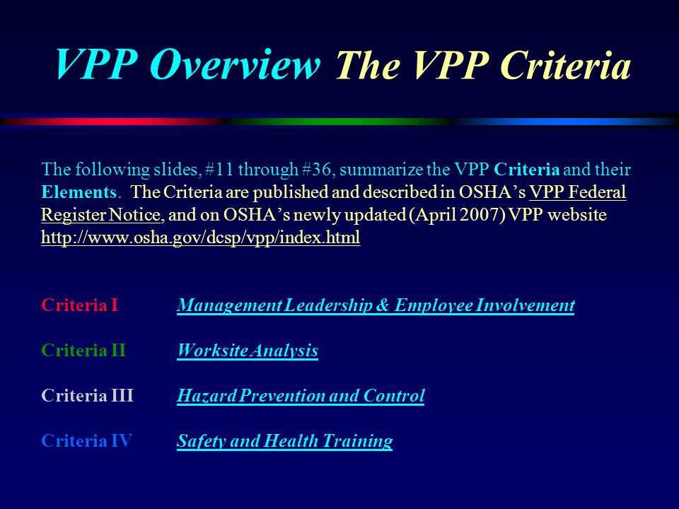 VPP Overview The VPP Criteria