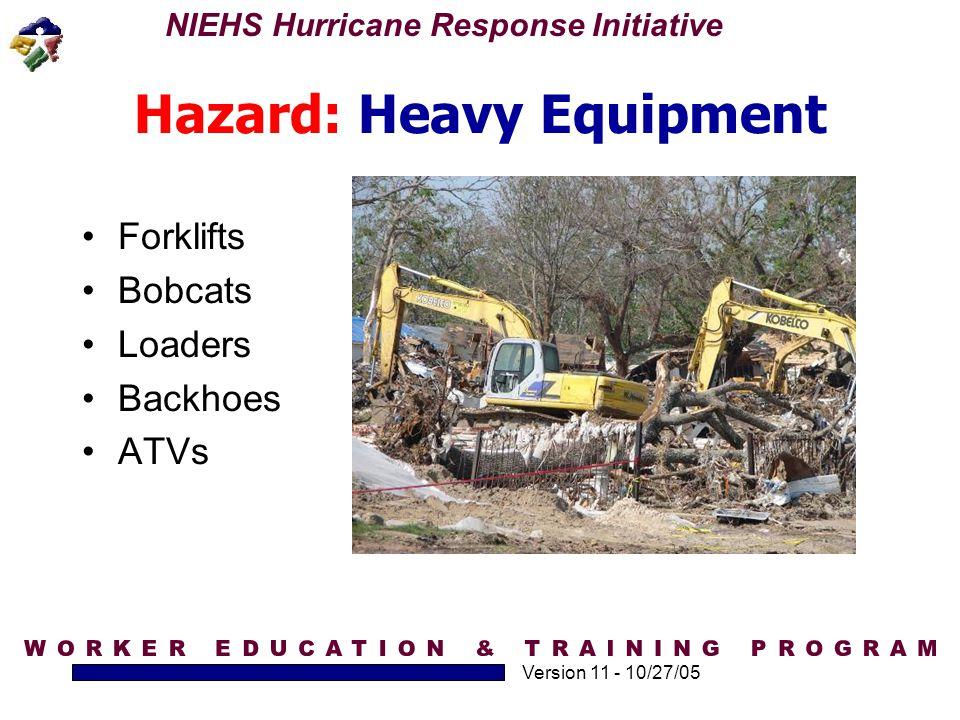Hazard: Heavy Equipment
