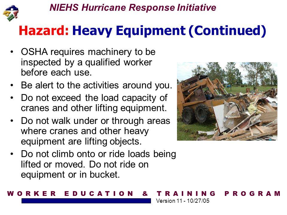 Hazard: Heavy Equipment (Continued)