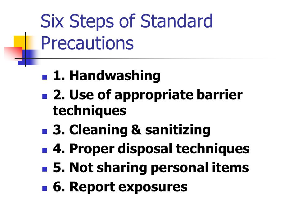 Six Steps of Standard Precautions
