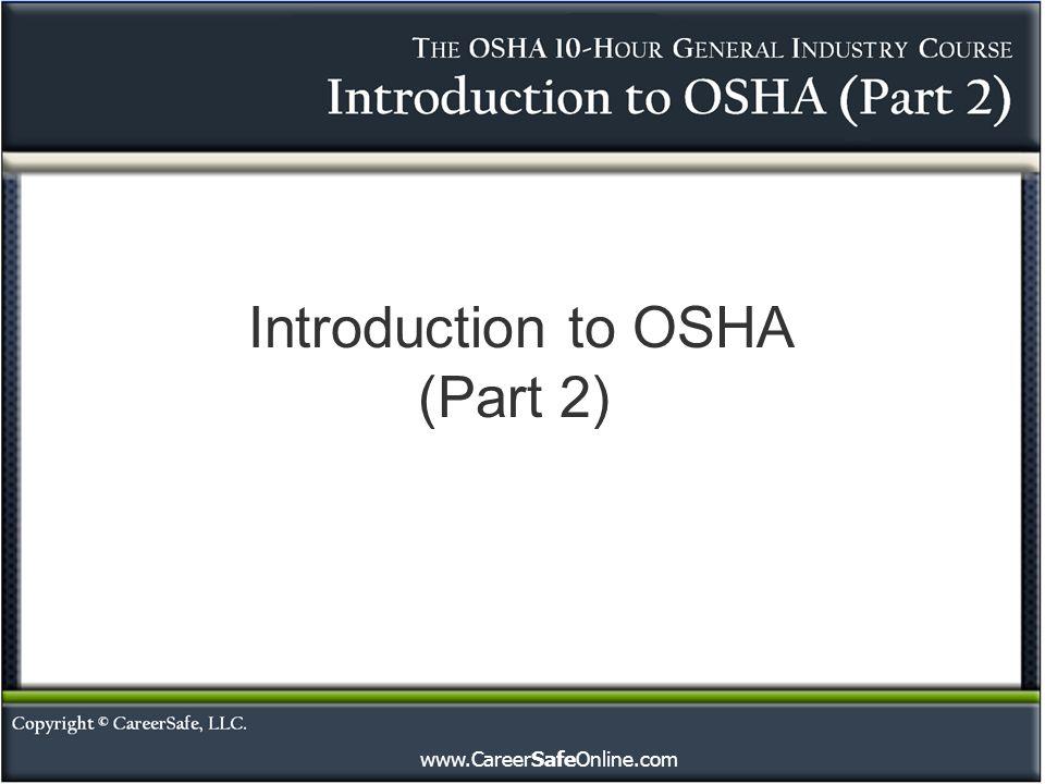 Introduction to OSHA (Part 2)