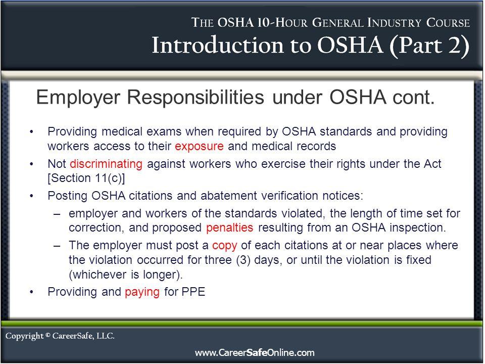 Employer Responsibilities under OSHA cont.