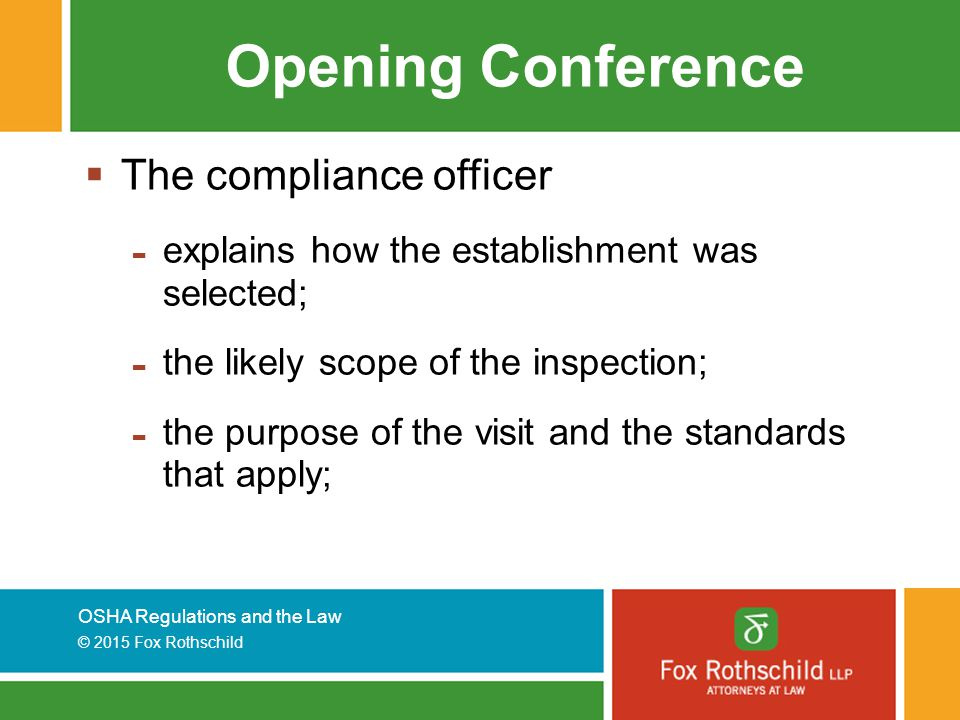 Opening Conference The compliance officer